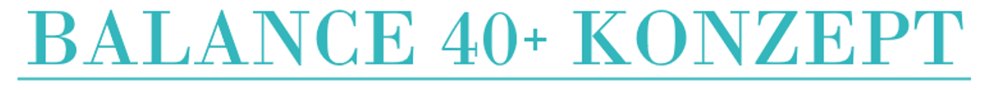 Balance 40Plus Konzept